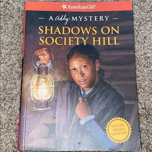 American Girl Book( Shadow on society hill)